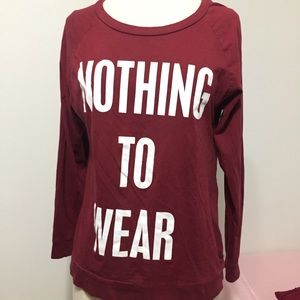 "Long-sleeves ""Nothing To Wear"" Print"